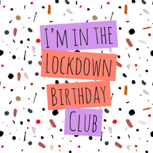 Load image into Gallery viewer, Lockdown birthday club