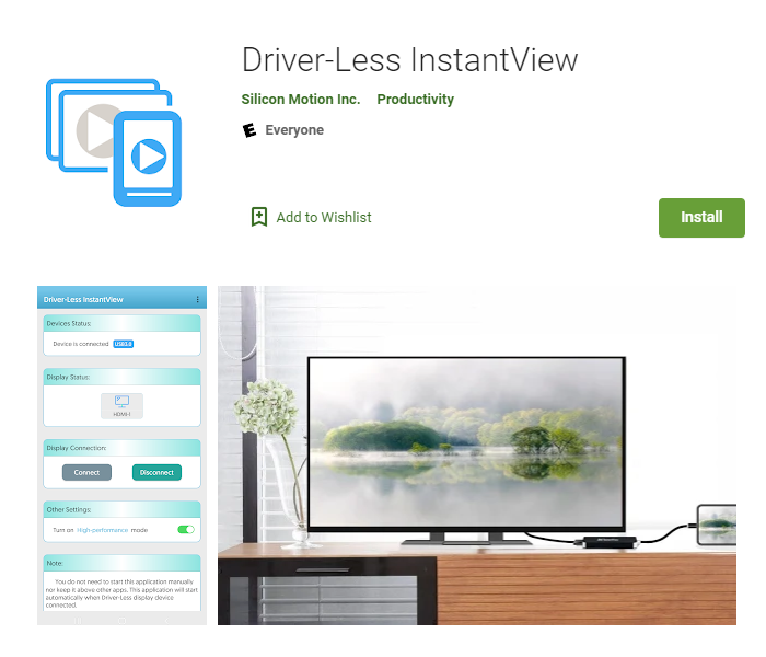 The Driver-less instantview app allows Android device to connect to external displays and other USB peripherals