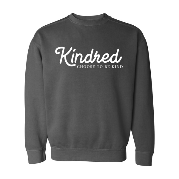 Choose to be Kind Fleece Crew - Kindred Photographic Designs by Kindred Photography LLC