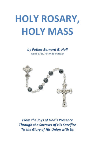 Holy Rosary, Holy Mass