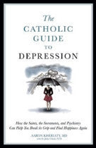 Catholic Guide to Depression, The