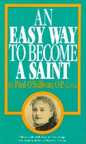 Easy Way to Become a Saint, An