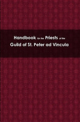 Handbook for the Priests of the Guild of St. Peter ad Vincula