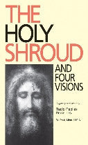 Holy Shroud and Four Visions, The