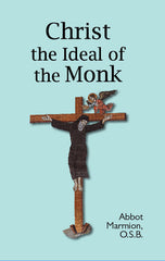 Christ the Ideal of the Monk