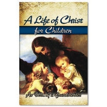 Life of Christ for Children, A