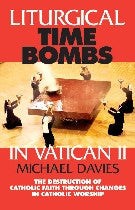 Liturgical Time Bombs in Vatican II