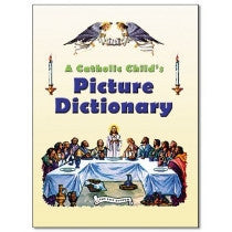 Catholic Child's Picture Dictionary, A