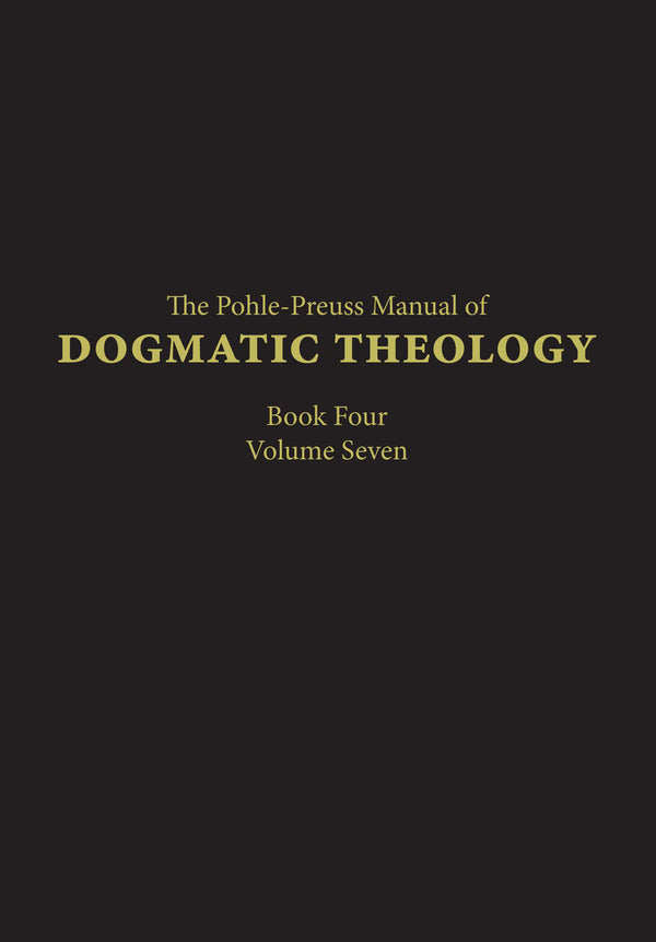 Manual of Dogmatic Theology Volume 4