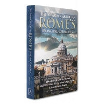 Pilgrim's Gude to Rome's Principal Churches, The
