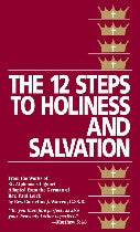 Twelve Steps to Holiness and Salvation, The