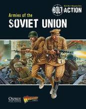Load image into Gallery viewer, Bolt Action: Armies of the Soviet Union