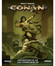 Load image into Gallery viewer, Conan RPG: Core Book - Adventures In An Age Undreamed Of