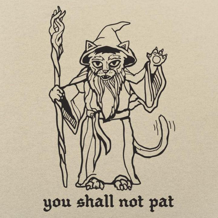 You Shall Not Pat Unisex T-Shirt