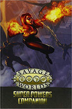 Load image into Gallery viewer, Savage Worlds: Super Powers Companion