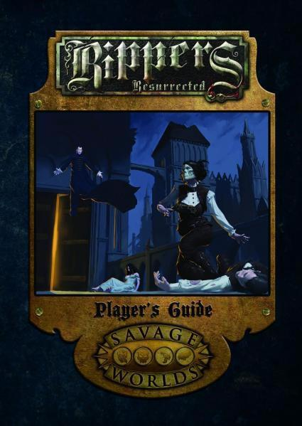 Savage Worlds RPG - Rippers Resurrected - Players Guide Limited Edition
