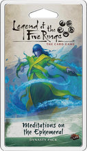 Load image into Gallery viewer, Legend of the Five Rings LCG - Meditations on the Ephemeral Dynasty Pack Expansion