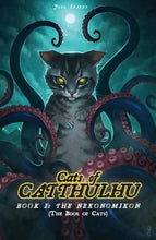 Load image into Gallery viewer, Cats of Catthulu Book I: The Nekonomikon