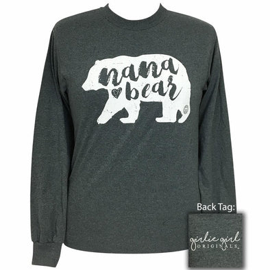 Apparel Girlie Girl Nana Bear Long Sleeve Dark Heather Shirt - Shop The DocksGirlie Girl Originals Apparel