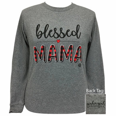 Apparel Girlie Girl Blessed Mama Long Sleeve Graphite Heather Tee Shirt - Shop The DocksGirlie Girl Originals Apparel