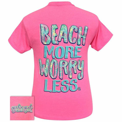 Apparel Girlie Girl Beach More Worry Less Short Sleeve Pink Tee Shirt - Shop The DocksGirlie Girl Originals Apparel