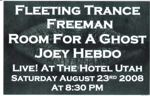 Poster 0000027 - Room For A Ghost - Live! At The Hotel Utah - 2008.08.23 (Poster)