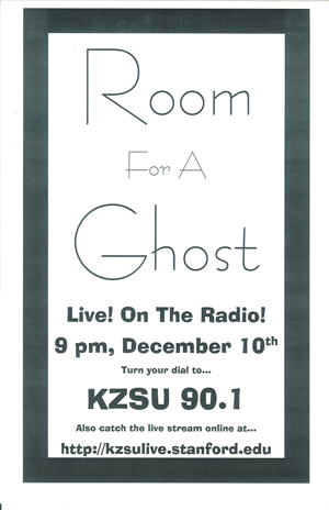 Poster 0000036 - Room For A Ghost - Live! At KZSU Stanford - 2008.12.08 (Poster)