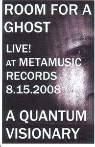 Poster 0000025 - Room For A Ghost - Live! At Metamusic - 2008.08.15 (Poster)
