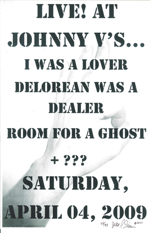 Poster 0000061 - Room For A Ghost - Live! Johnny V's - 2009.04.04 (Poster)