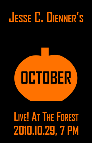 Poster 0000094 - Jesse C. Dienner - Live! At The Forest - 2010.10.29 (Poster)