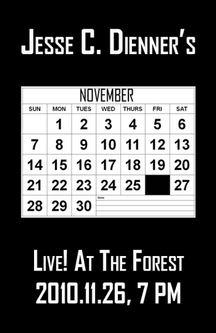 Poster 0000095 - Jesse C. Dienner - Live! At The Forest - 2010.11.26 (Poster)