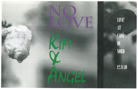 Poster 0000096 - No Love & Kim and Angel  - Live! At Cafe Du Nord - 2010.12.14 (Poster)