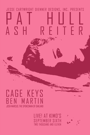 Poster 0000101 - Pat Hull, Ash Reiter, Cage Keys, and Ben Martin - Live! At Kimo's  - 2011.09.06 (Poster)