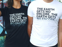 Load image into Gallery viewer, The Earth Slogan Unisex T Shirts