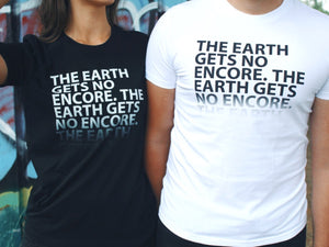 The Earth Slogan Unisex T Shirts