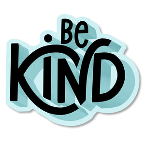 Be Kind Diecut Sticker
