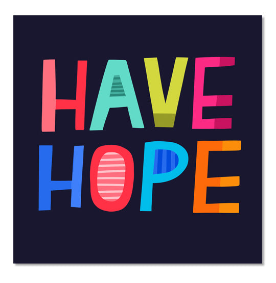 Have Hope Square Sticker