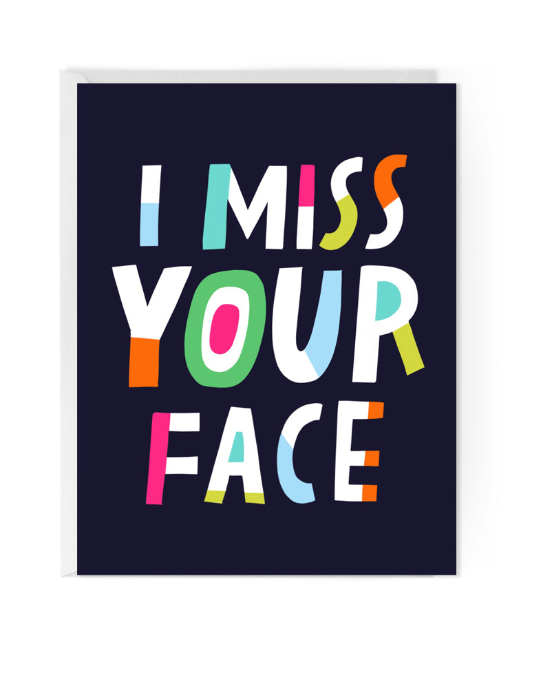 I Miss Your Face Notecards