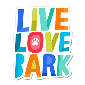 Live Love Bark Die-cut Sticker