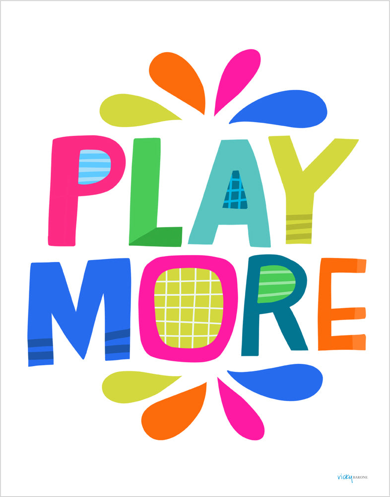 Play More Art Print