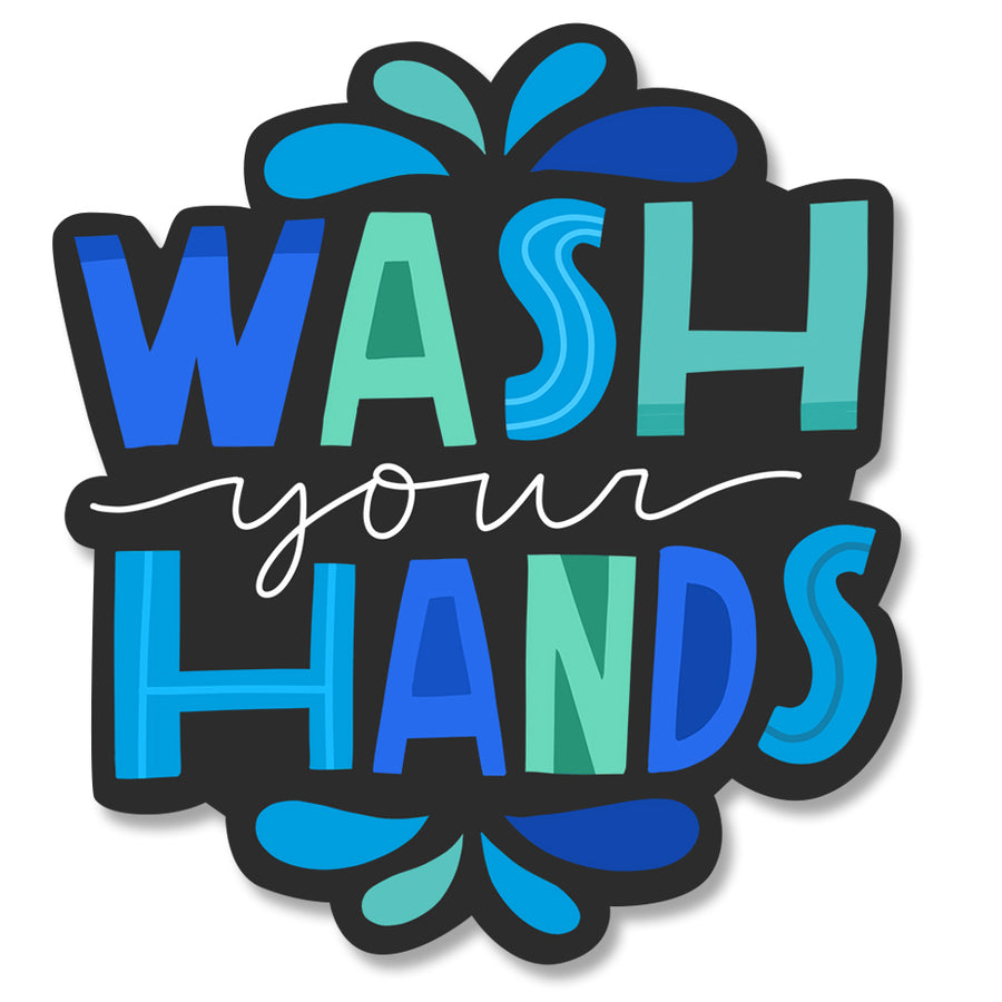 Wash Your Hands Diecut Sticker