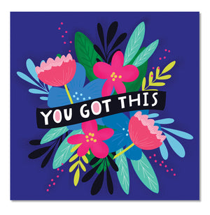 You Got This Flowers Square Sticker