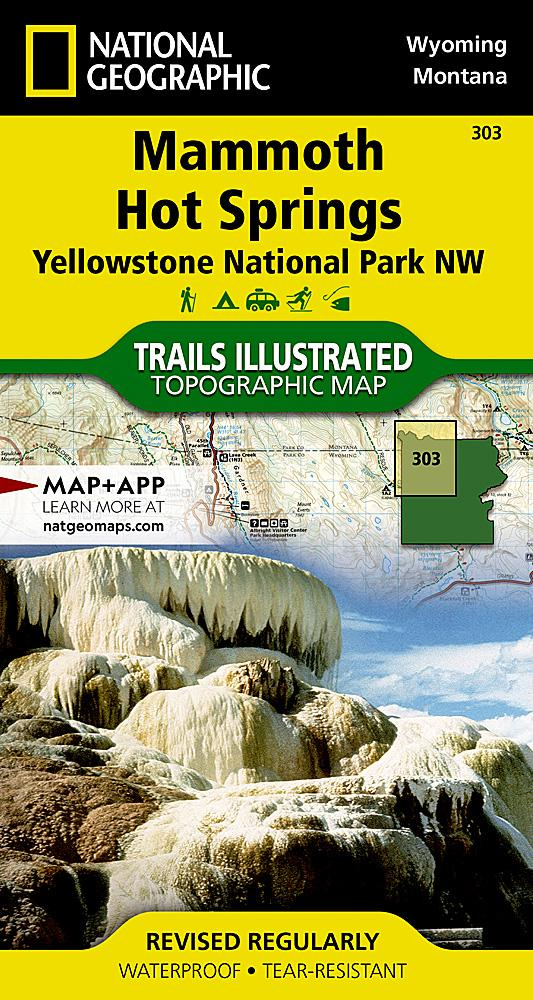 303 :: Mammoth Hot Springs: Yellowstone National Park NW Map Trails Illustrated Maps EVMAPLINK