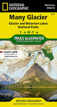 Load image into Gallery viewer, 314 :: Many Glacier: Glacier and Waterton Lakes National Parks Map Trails Illustrated Maps EVMAPLINK