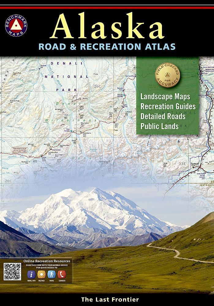 Alaska Road & Recreation Atlas Benchmark Maps EVMAPLINK