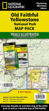Load image into Gallery viewer, Old Faithful Yellowstone [Map Pack Bundle] Trails Illustrated Maps Bundle EVMAPLINK