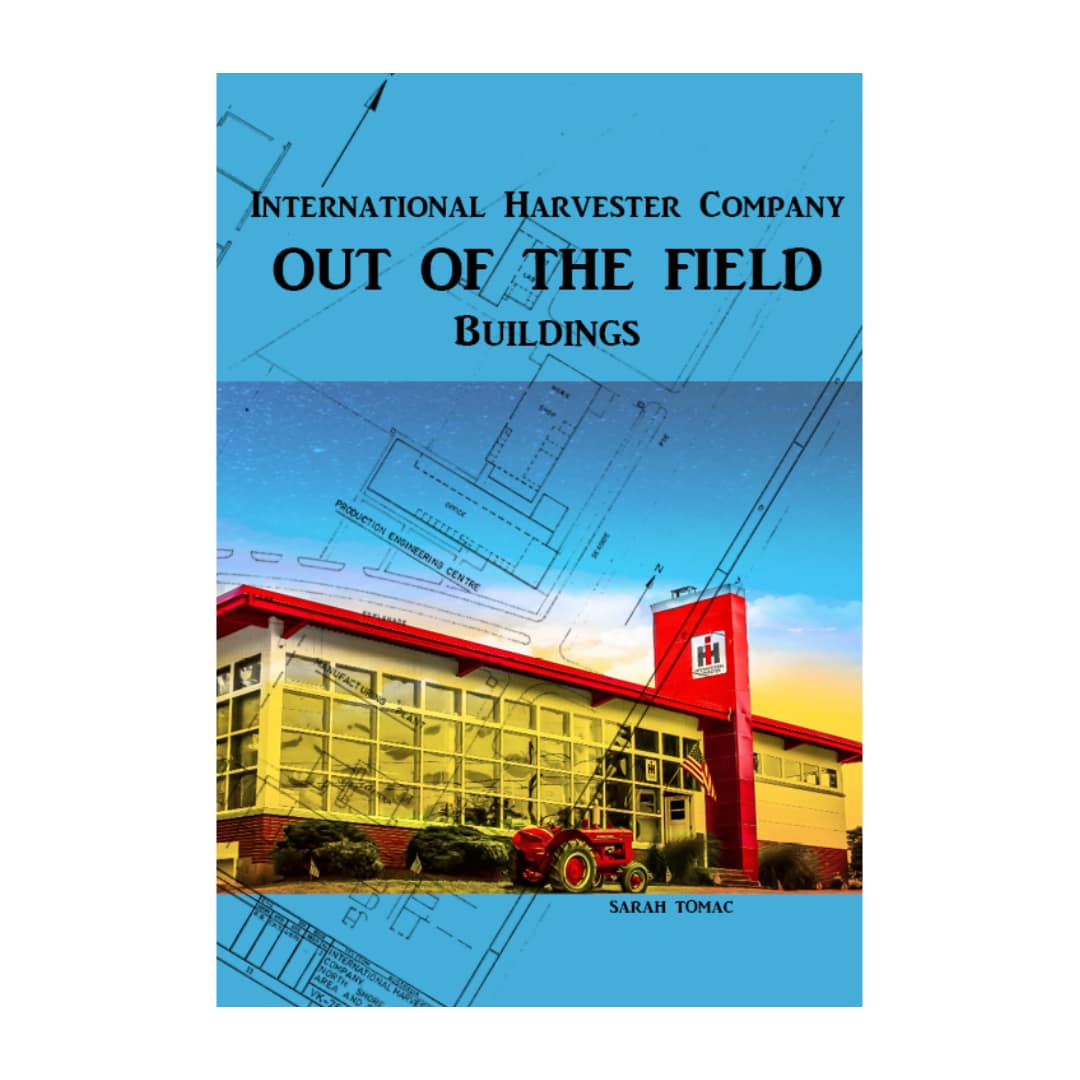 Sarah Tomac International Harvester Out of The Field Buildings Book