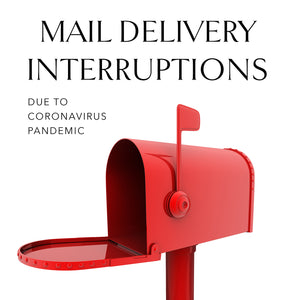 COVID-19 Pandemic Mail Delivery Interruptions