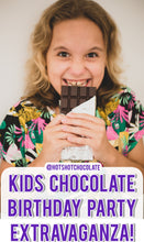 Load image into Gallery viewer, Kids Chocolate Birthday Party Extravaganza!