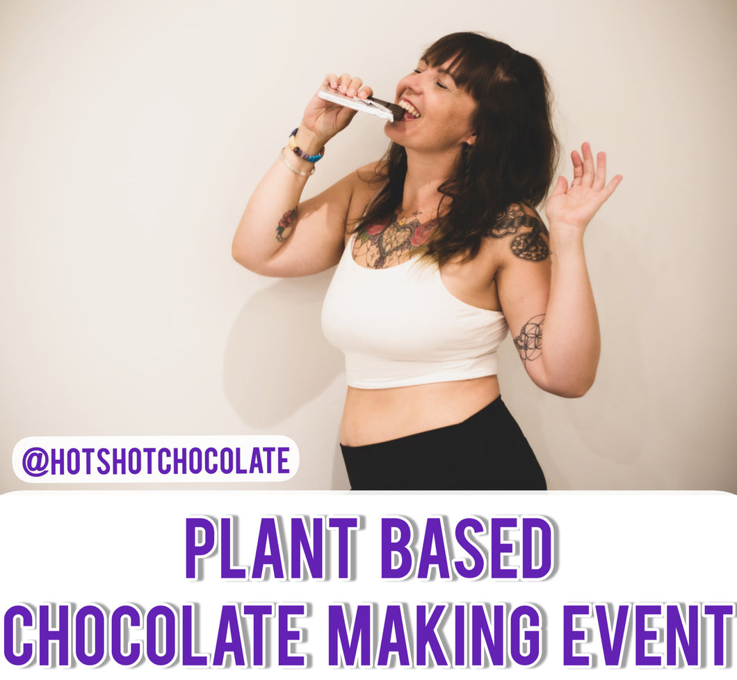 Plant Based Chocolate Making Event